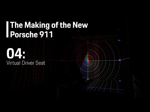 The Making of the New Porsche 911 (E04) - Virtual Driver Seat