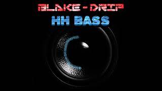 Blake X Mateo Sun - Drip BASS BOOSTED