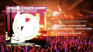 Are You With Me vs Turn Up The Speakers - Lost Frequencies vs Afrojack & GRX (DV&LM MASHUP)