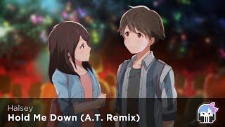 Nightcore - Hold Me Down (A.T. Remix)「NIGHTCORIZERFM」