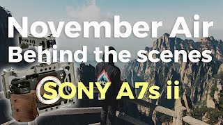 November Air   BTS (Sony A7sii)