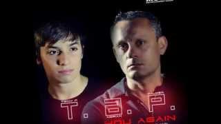 T.A.P. - You Again (Tony P Miami Club Mix)