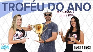 Vídeo Aula - Troféu do Ano - MC Nando DK & Jerry Smith - Cia Daniel Saboya (Coreografia)