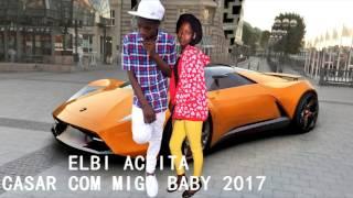 ELBI ACEITA CASAR COMIGO BABY  KIZOMBA
