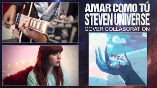 Amar Como Tú (Steven Universe) - Cover by David Olivares ft Piyoasdf