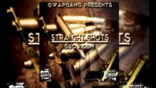 GwapGang - Straight Shots