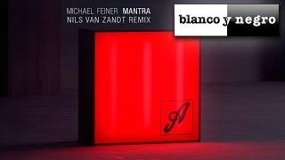 Michael Feiner - Mantra (Nils van Zandt Remix) - [Official Audio]