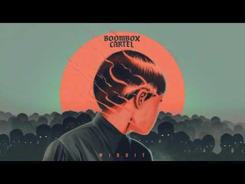 Boombox Cartel - Widdit (feat. QUIX)