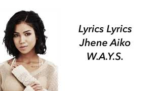 Jhene AIKO W.A.Y.S. Lyrics