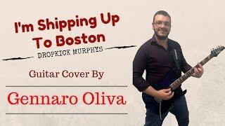 Dropkick Murphys - I'm Shipping Up To Boston (guitar cover) instrumental HQ -  Gennaro Oliva