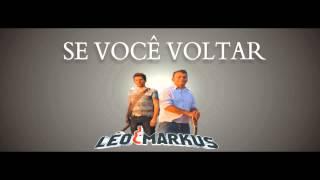 Leo e Markus - Se Você Voltar (Oficial)