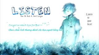 ♥ Lyrics + Vietsub || ONE OK ROCK _ Listen ft. Avril Lavigne ♥