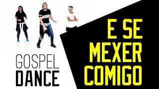 Gospel Dance - E Se Mexer Comigo (Diego Atalaia & Dj Adelson)
