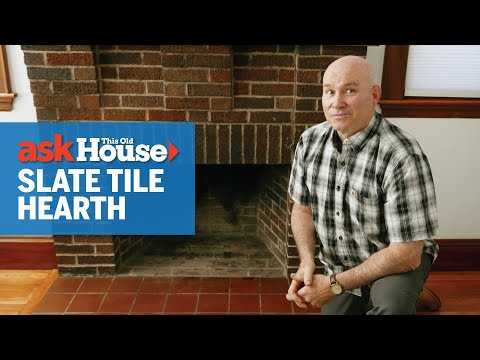 How to Replace a Hearth with Slate Tile | Ask This Old House