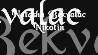 Natasa Bekvalac - Nikotin