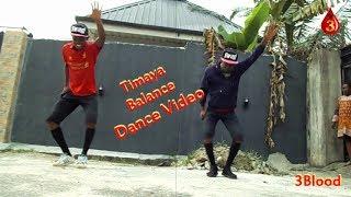 Timaya Balance Dance (Choreography)