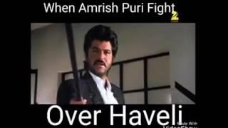 Aao kabhi Haveli pe |Funny video |Amrish Puri fight over Haveli