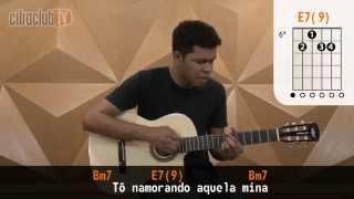 Videoaula Mina do Condomínio (aula de violão completa)