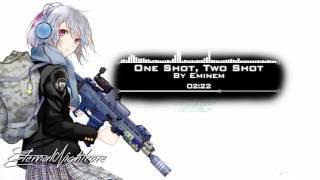 Nightcore - One Shot, Two Shot