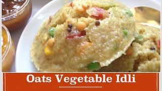 Oats Idli Recipe| How to make Healthy quick and easy oats idli | Indian breakfast