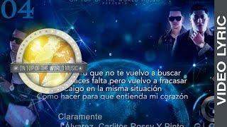 04 - Claramente - J Alvarez Ft. Carlitos Rossy y Pinto | Global Service