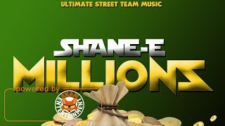 Shane E  - Millions [Kill Count Riddim] December 2017