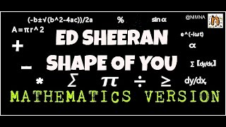 Ed Sheeran- Shape Of you MATHEMATICS VERSION (Parody)