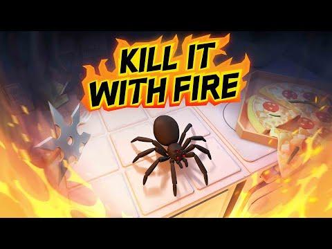 Este juego no es para los aragnofobicos  Kill It With Fire
