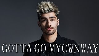 Zayn & One Direction // Gotta Go My Own Way