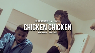 Bow Dunkin & Poppy Loco - CHICKEN CHICKEN (Official Video) 🎥 @InThaBassmintTv 📺