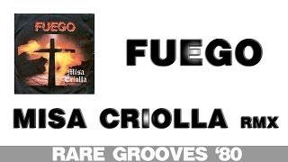 Fuego - Misa Criolla (Rare Grooves '80)