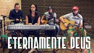 ETERNAMENTE DEUS (Everlasting God - Brenton Brown)