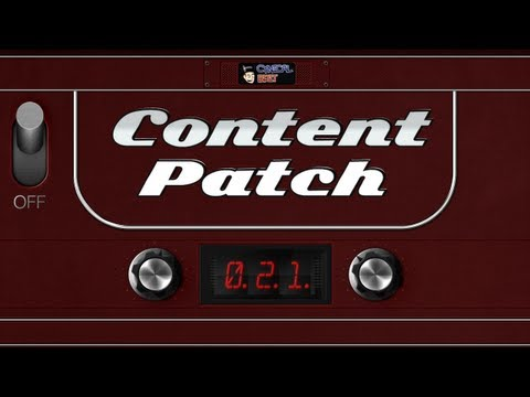 Content Patch - December 11th, 2012 - Ep. 021