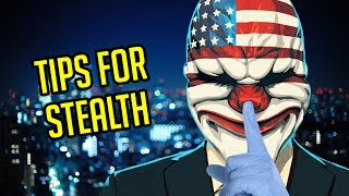 [Payday 2] Tips for Stealth