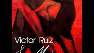 Victor Ruiz La Minera