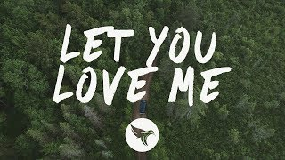 Rita Ora - Let You Love Me (Lyrics) MÖWE Remix