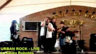 URBAN ROCK-La Chica Robotox