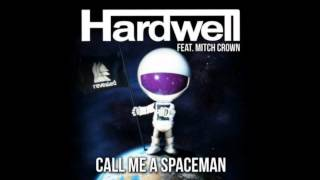 Hardwell Feat Mitch Crown - Call Me A Spaceman (DIY Acapella)