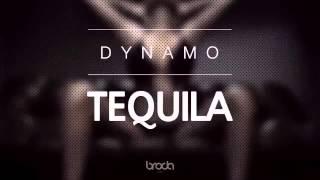Dynamo - Tequila [Audio]