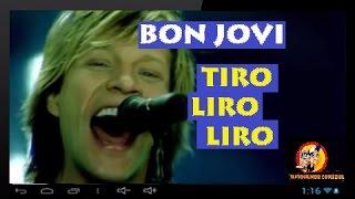 """BON JOVI canta TIRO LIRO LIRO """"Pescador de Cristo"""""""