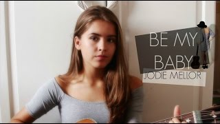 Be My Baby - The Ronettes / Cover by Jodie Mellor