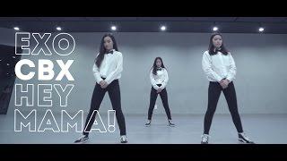 EXO-CBX첸백시 - HEY MAMA! 헤이 마마! Dance Cover.