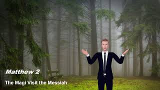 The Magi Visit the Messiah - Matthew Chapter 2