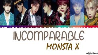 MONSTA X (몬스타엑스) - INCOMPARABLE (넘사벽) Lyrics [Color Coded_Han_Rom_Eng]