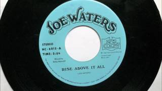 Rise Above It All , Joe Waters , 1984 45RPM