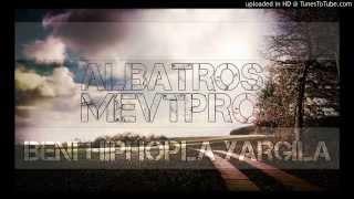 Albatros feat. MEVT - Beni Hip-Hopla Yargıla (Afil Azur Beatz)