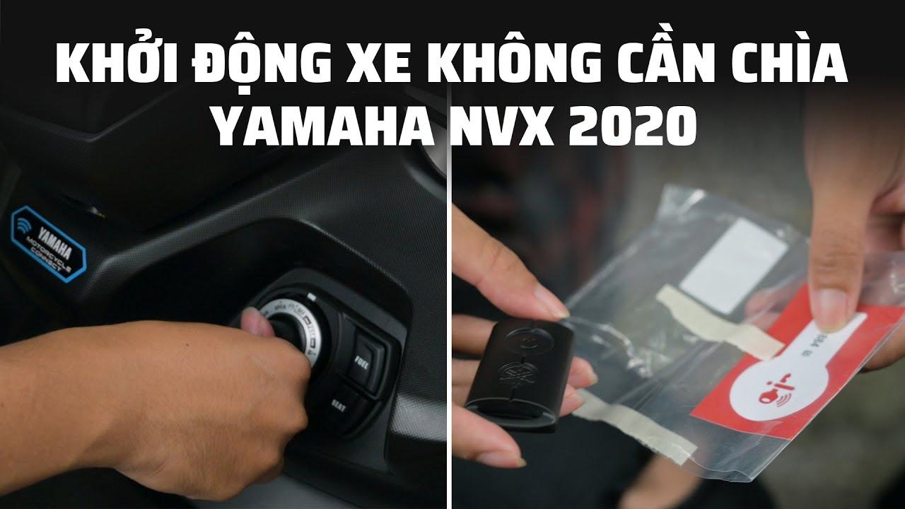 Cách khởi động xe không cần chìa khóa trên Yamaha NVX 2020