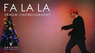Fa La La - Justin Bieber   YKNOW Choreography    GRVTZN