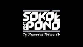 Sokol feat. Pono - Nie udaje