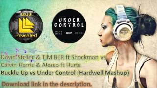 Buckle Up vs Under Control (Hardwell Mashup)